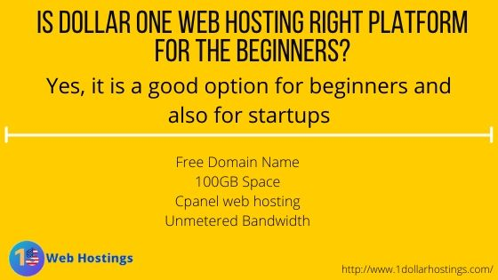 Is Dollar One Web hosting Right Platform for the beginners_