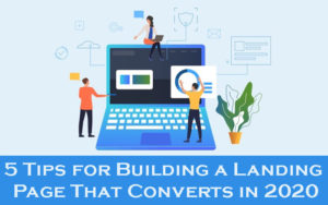 5-Tips-for-Building-a-Landing-Page-That-Converts-in-2020