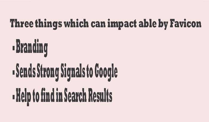Three-things-which-can-impact-able-by-Favicon
