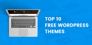 Top-10-Best-Free-WordPress-Themes