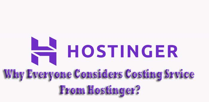 Why-everyone-considers-hosting-service-from-Hostinger