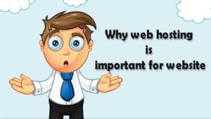 Why-web-hosting-is-important-for-website