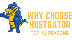 why-choose-Hostgator-top-10-reasons