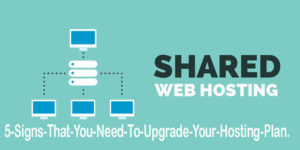 5-Signs-That-You-Need-To-Upgrade-Your-Hosting-Plan.